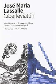 Ciberleviatán: El colapso de la democracia…