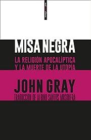 Misa negra – tekijä: John N. Gray