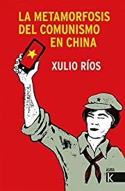 La metamorfosis del comunismo en China…