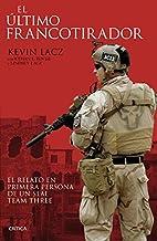 El último francotirador by Ethan E.; Lacz…