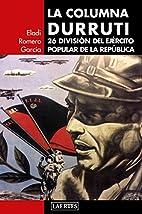 La columna Durruti : 26 división del…