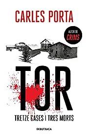Tor. Tretze cases i tres morts (Narrativa…