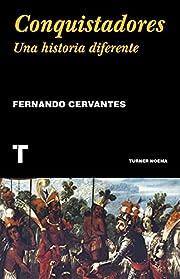 Conquistadores av Fernando Cervantes