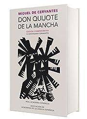Don Quijote de la Mancha. Edicion RAE / Don…