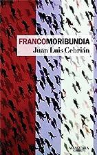 Francomoribundia by Juan Antonio Cebrián