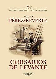 Corsarios de Levante – tekijä: Arturo…