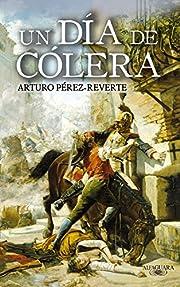 Un Dia De Colera af Arturo Pérez-Reverte