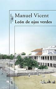 Leon de ojos verdes af Manuel Vicent