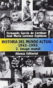 Historia del mundo actual 1945-1995. Tomo 2:…