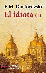 El idiota, 1 (El Libro De Bolsillo / the…