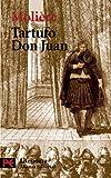 Tartufo o El impostor ; Don Juan o El festín de piedra, Tartuffe ; Dom Juan