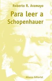Para leer a Schopenhauer / To read…