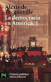 La Democracia En America/ Democracy in…