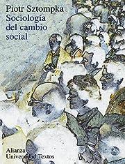 Sociologia del cambio social / The Sociology…