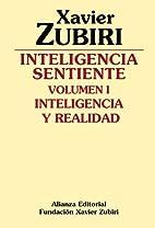Intelligenza senziente by Xavier Zubiri