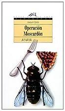 Operación Moscardón by Joaquim Carbó