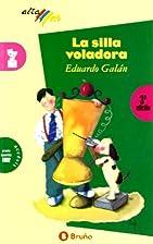 La Silla Voladora (Spanish Edition) by…