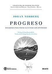 Progreso: 10 razones para mirar al futuro…
