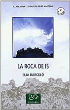 LA ROCA DE IS by Elia Barceló