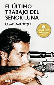 El último trabajo del señor Luna de César…