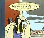 Ioshi i la pluja by Montserrat Canela