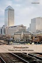 URBANALIZACION by Francesc Munoz