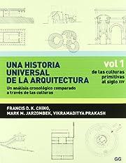Una Historia Universal de la Arquitectura:…