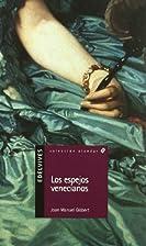 Los espejos venecianos (Spanish Edition) by…