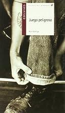 Juego peligroso (Alandar) by Ron Koertge