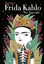 Frida Kahlo: Una biografía de María Hesse