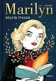 Marilyn: Una biografía de María Hesse