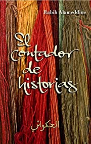 EL CONTADOR DE HISTORIAS – tekijä: Rabih…
