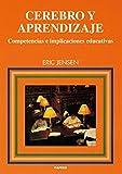 Cerebro y Aprendizaje : Competencias e Implicaciones Educativas / Eric Jensen ; Traducción Alberto Villalba.