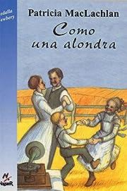Como una Alondra / Skylark (Spanish Edition)…