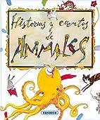 Historias y cuentos de animales / Stories…