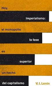 Imperialismo, la fase superior del…
