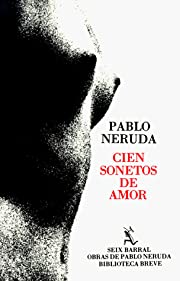 Cien Sonetos De Amor af Pablo Neruda