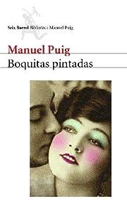 Boquitas Pintadas af Manuel Puig