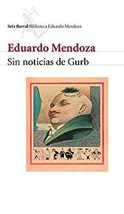 Sin noticias de Gurb (Spanish Edition) av…