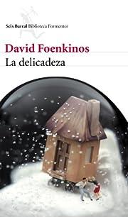 La delicadeza de David Foenkinos