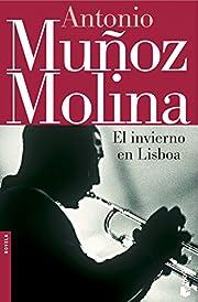 El invierno en Lisboa af Antonio Muñoz…