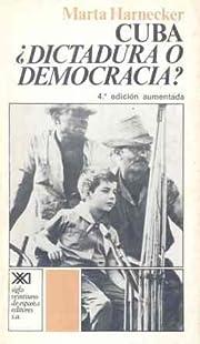 Cuba : dictadura o democracia? av Marta…