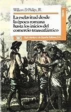 La Esclavitud desde la época romana hasta…