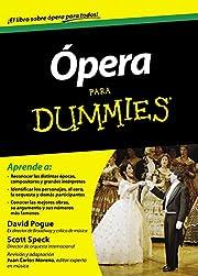 Ópera para Dummies – tekijä: David Pogue…