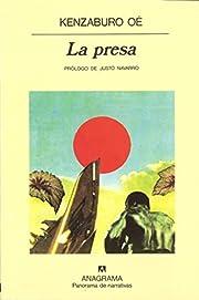 La Presa (Spanish Edition) de Kenzaburo OE