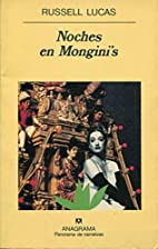 Noches en Mongini's by Russell Lucas