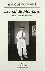 El mal de Montano (Narrativas Hispanicas)…