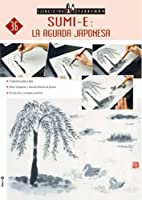 SUMI-E: La aguada Japonesa / The Japanese…