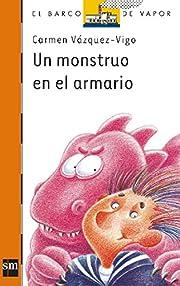 Un monstruo en el armario/ A monster in my…