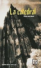 La catedral by Cesar Mallorqui